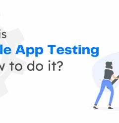 Mobile App Testing company