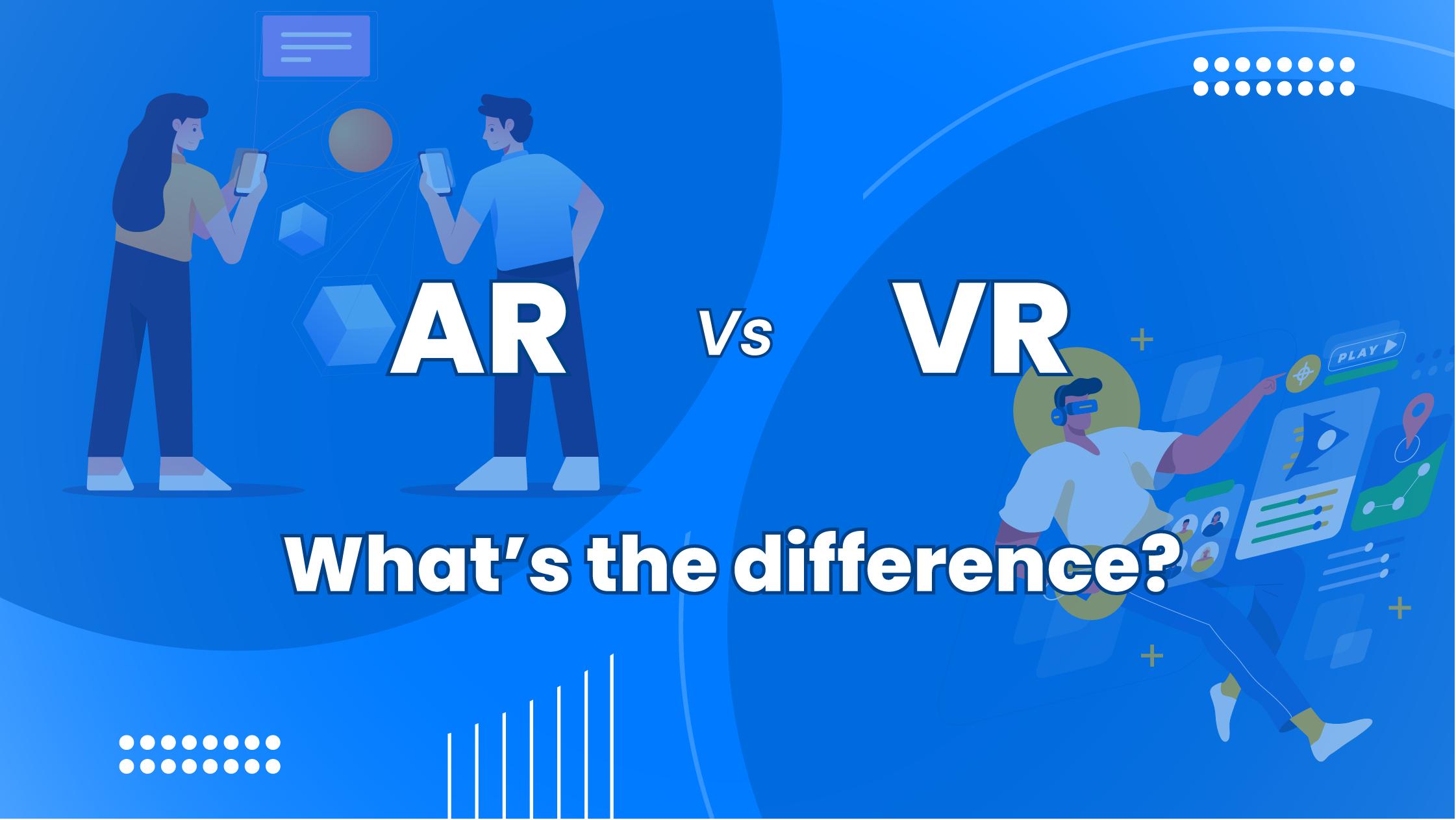 AR, VR, AR vs VR