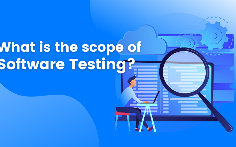 What is the scope of software testing?
