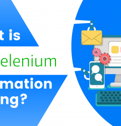 What is Selenium Automation Testing?